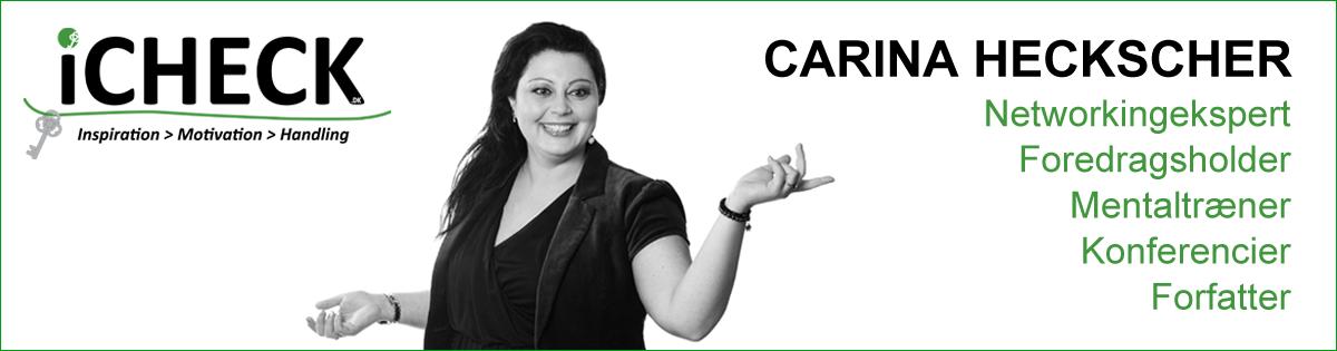 icheck-carina-heckscher-networkingekspert-foredragsholder-forfatter-inspiration-motivation-handling